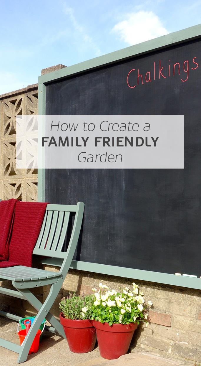 How To Create A Family Friendly Garden